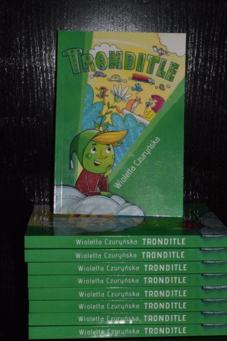 Tronditle - kilka książek
